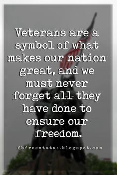 quotes for memorial day military Veterans are a symbol of what makes our nation great and we must never forget all they have done to ensure our freedom. Honor Quotes, Dad Quotes, Words Quotes, Sayings, Happy Memorial Day Quotes, Veterans Day Quotes, Gratitude Quotes, Positive Quotes, Military Family Quotes