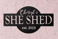 She Shed Personalized Metal Outdoor Sign, Established Date Sign, Gift for Her, Decorative Metal Sign, She Shed Woodworking Jigs, Woodworking Projects, Woodworking Classes, Shed Signs, Awesome Woodworking Ideas, Outdoor Signs, Outdoor Ideas, Backyard Ideas, She Sheds