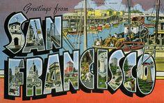Greetings From San Francisco California
