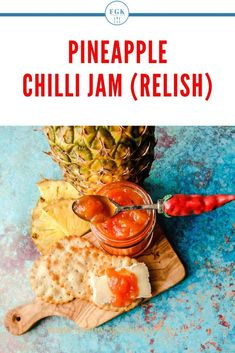 This Pineapple Chilli Jam is a sweet and sour sensation. Sweet chunks of pineapple with the heat and kick of fresh chillies.  It's easy to make and is a lovely relish to serve with burgers, cheese, curries and cold meats #pineapple #relish #jam #chilli #reicpe #holiday #gift Chilli Recipes, Jam Recipes, Holiday Recipes, Date Jam, Chilli Jam, Homemade Pickles, Seasonal Food, Feeding A Crowd, Appetisers