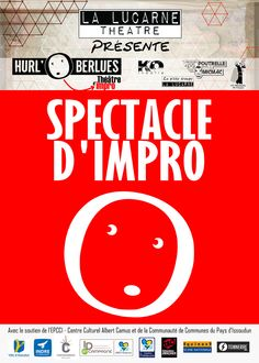 "Spectacle d'impro ""troupe les Hurl'o Berlues"", Issoudun, Boîte à musique, Rue Georges Brassens, Mercredi 27 Avril 2016, 20h30"