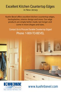 Kuehn Bevel offers excellent # kitchen_countertop_edges, backsplashes, interior design and more. Our edge products are simply better made, last longer and come in more shapes and sizes.