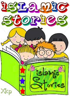 Islamic Stories - Kids Collection - XKP | Scribd