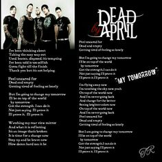 """""""My Tomorrow"""" #DeadByApril Dead By April, Let Me Down, Let It Be, Selfish, Everyone Else, Change Me, My Passion, Song Lyrics, Lonely"""