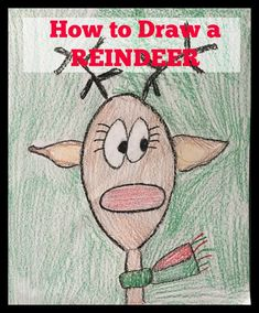 Reindeer Directed Drawing for Classrooms, Parties, and Family Fun! Great for all ages! Preschool Christmas, Christmas Crafts For Kids, Kids Christmas, Xmas, Christmas Items, Kid Crafts, School Fun, School Holidays, School Stuff