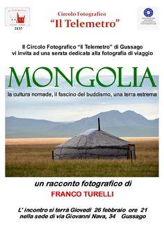 """Giovedì 26 febbraio racconto fotografico """"Mongolia"""" di Franco Turelli - http://www.gussagonews.it/racconto-fotografico-mongolia-franco-turelli-febbraio-2015/"""