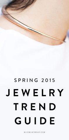 Jewelry experts reveal the jewelry trends that are IN and OUT this season