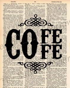 coffee decor | Vintage Dictionary Coffee Decor Print plus by TheSalvagedSparrow...for above the coffee bar.