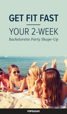 Have a bachelorette party on the horizon? Looking and feeling your best will make the weekend even more fabulous and memorable.
