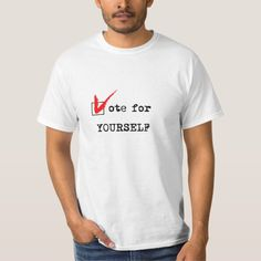 c5fd5a41a Vote for yourself T-Shirt New Zealand T Shirt, Personalized Shirts, Custom  Shirts