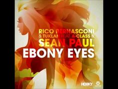 Rico Bernasconi Feat. Sean Paul - Ebony Eyes (Original Edit 2015) - YouTube