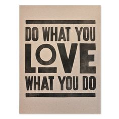 DO WHAT YOU LOVE (PRINT - BROWN) | Ugmonk