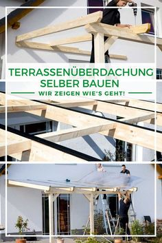 Terrace roofing wood: Build your own terrace roofing - you need to know that! - Building a terrace roof: Do you want a roof over your terrace? Are you wondering whether you can bui - Getaway Cabins, Patio Roof, Diy Pergola, Back Gardens, Interior Exterior, Build Your Own, New Homes, Backyard, Building