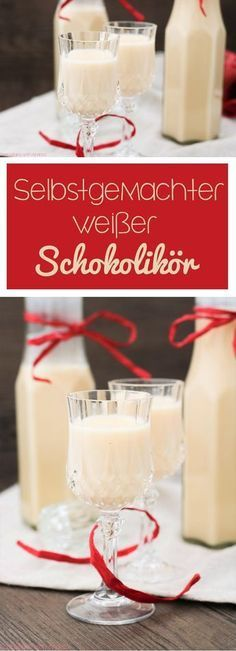 cb-with-andrea-selbstgemachter-weisser-schokolikoer-rezept-www-candbwithandrea-com-collage food geschenke Selbstgemachter Weißer Schokolikör - C&B with Andrea Chocolate Cocktails, Chocolate Recipes, Dessert Bowls, Dessert Recipes, Naked Cakes, Party Buffet, Xmas Food, Pumpkin Spice Cupcakes, Diy Food