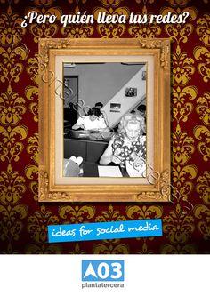 Diseño social de Plantatercera: ¿quién gestiona tus redes sociales? - Plantatercera Social Media, Frame, Decor, Socialism, Social Networks, Creativity, Picture Frame, A Frame, Decorating