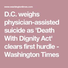 we should have physician assisted death If we do not address these issues openly and head-on, we will have continued uncertainty and unregulated practice of euthanasia or assisted suicide with the fear of prosecution hanging over the.