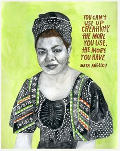 Maya Angelou on creativity, beautifully illustrated by Lisa Congdon