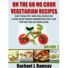 On The Go No Cook Vegetarian Recipes (Volume 2) (Easy Healthy and Delicious No Cook Vegetarian Dinner Recipes for the On the Go Non Cook) (Kindle Edition)  http://www.amazon.com/dp/B007PJZWQG/?tag= hfp09-20  B007PJZWQG