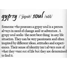 Gypsy Life Quotes | gypsy | Quotes that give me life