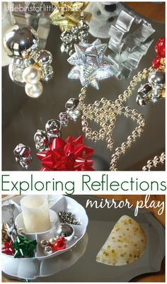 Christmas Mirror Play Exploring Reflections Science