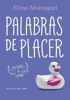 Descargar Libro Palabras de Placer - Elena Montagud en PDF, ePub, mobi o Leer Online | Le Libros