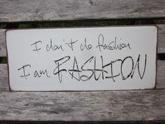 LAFINESSE VINTAGE SCHILD  I DON´T DO FASHION I AM FASHION  METALLSCHILD SHABBY