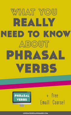 Phrasal verbs are a pain for any English learner. Here's what you really need to know before diving in to phrasal verbs. (P.S. Diving in is a phrasal verb!)