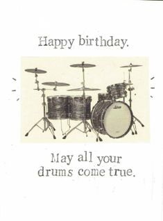 Happy Birthday May All Your Drums Come True Funny Birthday Card | Drummer Humor Vintage Drums