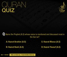 ** Islamic Quiz ** Q: Name the prophet (AS) whose name is mentioned and discussed most in the Quran?Khair Hajj & Umrah PS: Mention your Answer in comments section Correct will be uploaded tomorrow Quiz With Answers, Islamic Information, Karachi Pakistan, Islam Muslim, Travel Agency, Islamic Quotes, Ramadan, Quran, Ps