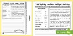 The Sydney Harbour Bridge Editing Passages Activity Sheet - ACELY1715, Language, punctuation, spelling, paragraphs, editing, worksheet, re-reading, activity she