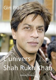« l'univers Shah Rukh Khan »