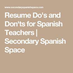 resume do s and don ts for spanish teachers secondary spanish