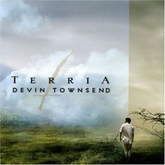 Devin Townsend - Terria    Music of the Earth and the land. Metal music of the earth and land. :)