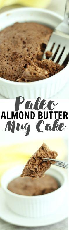Paleo Almond Butter Mug Cake Dairy Free Gluten Free Flourless Paleo Lean, Clean, & Brie Paleo Dessert, Healthy Sweets, Healthy Dessert Recipes, Clean Eating Recipes, Healthy Snacks, Paleo Mug Cake, Mug Cake Healthy, Dairy Free Recipes, Gluten Free