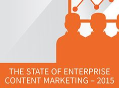 The state of enterprise content marketing