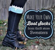 DIY boot socks from thrift store sweaters. Tack a little bootie onto an old sweater arm and you're done! Such a crafty upcycle Boot Cuffs, Boot Socks, Flirty Aprons, Diy Kleidung, Crochet Boots, Old Sweater, Make Your Own, How To Make, Diy Clothing