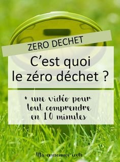 C'est quoi le zéro déchet ? [+ VIDEO] My Mets, Conscience, Consumerism, New Years Eve Party, Zero Waste, Coaching, Lifestyle, Green Girl, Coin