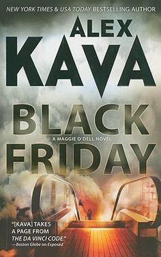 Black Friday (Maggie O'Dell #7) by Alex Kava