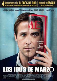 Los idus de marzo The Ides of March es una película de 2011 escrita, dirigida y producida por George Clooney e interpretada por él y Ryan Gosling. Titulada Los idus de marzo en España y Secretos de estado en Argentina