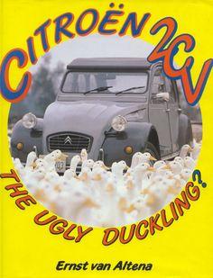 """Citroen 2CV The Ugly Duckling"" • citroen 2CV book"