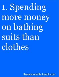 :) suits & swim stuff are more than 1/2 my closet seriously