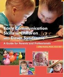 Book Review: Early Communication Skills for Children With Down Syndrome: A Guide for Parents and Professionals (Third Edition)  - Pinned by @PediaStaff – Please Visit ht.ly/63sNtfor all our pediatric therapy pins
