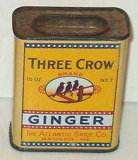 VINTAGE THREE CROW GINGER SPICE ALL  TIN 2 SIDED ATLANTIC SPICE BANGOR MAINE ME
