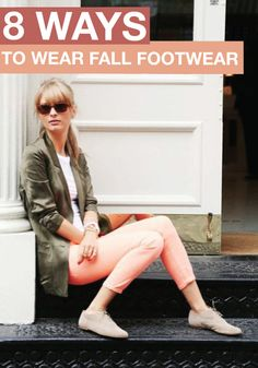 Fall is right around the corner – check out these fabulous ways to wear fall footwear.