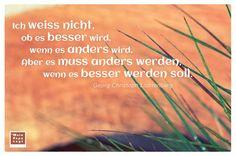 Georg Christoph Lichtenberg, Zen, Change, Truths, Proverbs Quotes