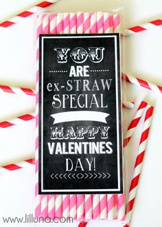 What a cute idea for an adult valentine!!  I may need to make these!!  You are Ex-STRAW Special. Free Valentines prints on { lilluna.com }