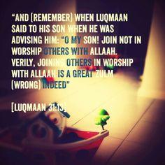 #Worshiping other than Allah is the greatest wrong (#Islam, #Qur'an)