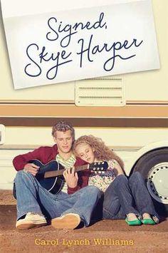 Signed, Skye Harper - Carol Lynch Williams