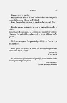 Georges Perec, giocare con lo spazio, in Perec, G., Espèces d'espaces, Editions Galilée, Paris, 1974; trad. it. Specie di spazi, Bollati Boringhieri, Torino, 1989, pp. 102-103