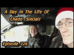 A Day In The Life Of Chadd Sinclair: Episode 228